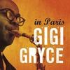 Cover of the album Gigi Gryce In Paris