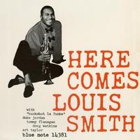 Couverture du titre Here Comes Louis Smith (RVG Edition)