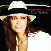 Couverture du titre Mademoizelle Fizz Chante Henri Salvador