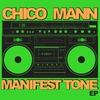 Cover of the album Manifest Tone - EP