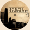 Cover of the album Odyssey of Chicago House, Vol. 1