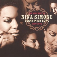 Cover of the track Sugar in My Bowl: The Very Best of Nina Simone 1967-1972