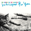 Cover of the album Whisper for You