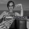 Couverture de l'album Chill Mykonos