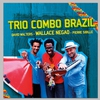 Cover of the album Trio Combo Brazil