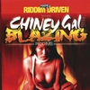 Cover of the album Riddim Driven: Chiney Gal and Blazing