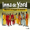 Cover of the album Inna de Yard All Stars (Live In France)