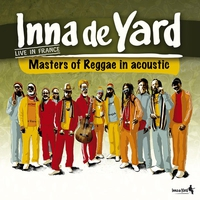 Cover of the track Inna de Yard All Stars (Live In France)