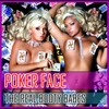 Couverture de l'album Poker Face / My Funky Tune