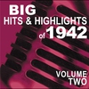 Couverture de l'album Big Hits & Highlights of 1942, Vol. 2