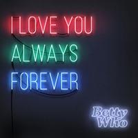 Couverture du titre I Love You Always Forever - Single