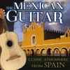 Cover of the album The Mexican Guitar. Classic Atmosphere from Spain