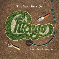 Couverture du titre The Very Best of Chicago: Only the Beginning