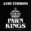 Cover of the album Andy Timmons and the Pawn Kings