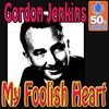 Couverture de l'album My Foolish Heart (Remastered) - Single