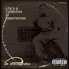 Cover of the album Life's A Collection Of Experiences (Explicit)