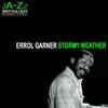 Couverture de l'album Stormy Weather: The Best of Erroll Garner