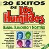 Cover of the album 20 Éxitos de los Humildes, Banda y Ranchero
