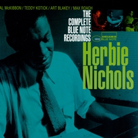 Cover of the track The Complete Blue Note Recordings of Herbie Nichols