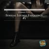 Couverture de l'album Sensual Lounge Experience # 1