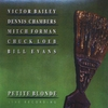 Cover of the album Petite Blonde (feat. Victor Bailey, Dennis Chambers, Mitch Forman & Chuck Loeb)