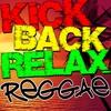 Couverture de l'album Kick Back Relax Reggae