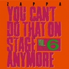 Cover of the album You Can't Do That On Stage Anymore, Vol. 6 (Live)