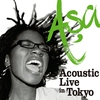 Cover of the album Asa - Acoustic Live in Tokyo - EP