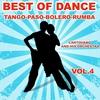 Couverture de l'album Best of Dance Tango, Paso, Bolero, Rumba, vol. 4