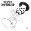 Cover of the album The Best of Donald Byrd