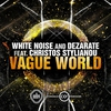 Cover of the album Vague World (feat. Christos Stylianou) - Single