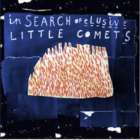 Couverture du titre In Search of Elusive Little Comets (Bonus Track Version)