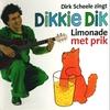 Couverture de l'album Dikkie Dik: Limonade met prik