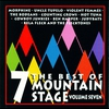 Cover of the album The Best of Mountain Stage, Vol. 7 (Live)