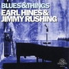 Cover of the album Earl Hines & Jimmy Rushing: Blues & Things