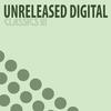 Couverture de l'album Unreleased Digital - Classics III (5 Years Anniversary Edition)