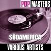 Cover of the album Pop Masters: Südamerica