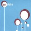 Couverture de l'album Eau Claire - EP