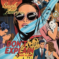 Cover of the track Don't Explain - EP