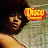Couverture de l'album The Best of Disco Demands - A Collection of Rare 1970s Dance Music - Compiled By Al Kent