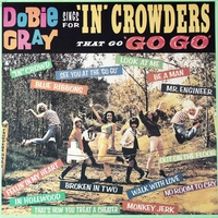 "Couverture du titre Dobie Gray Sings for ""In"" Crowders That Go ""Go Go"""