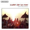 Cover of the album Café de la Mer