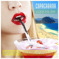 Cover of the track Cocktail Bar Copacabana Best Of Acoustic Bossanova