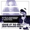 Cover of the album Give It To Me (feat. Victoria Kern & Sean Paul) - Single