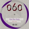 Cover of the album Bye Bye Baby - Single
