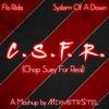 Couverture du titre CSFR (CHOP SUEY FOR REAL)