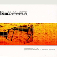 Couverture du titre Chill Out: Punta del Este Sessions