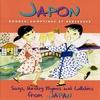 Couverture de l'album Japon: Rondes, comptines et berceuses