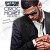 Couverture de l'album Ciroc Money (Hello!) - Single