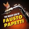 Cover of the album The Magic Sax of Fausto Papetti